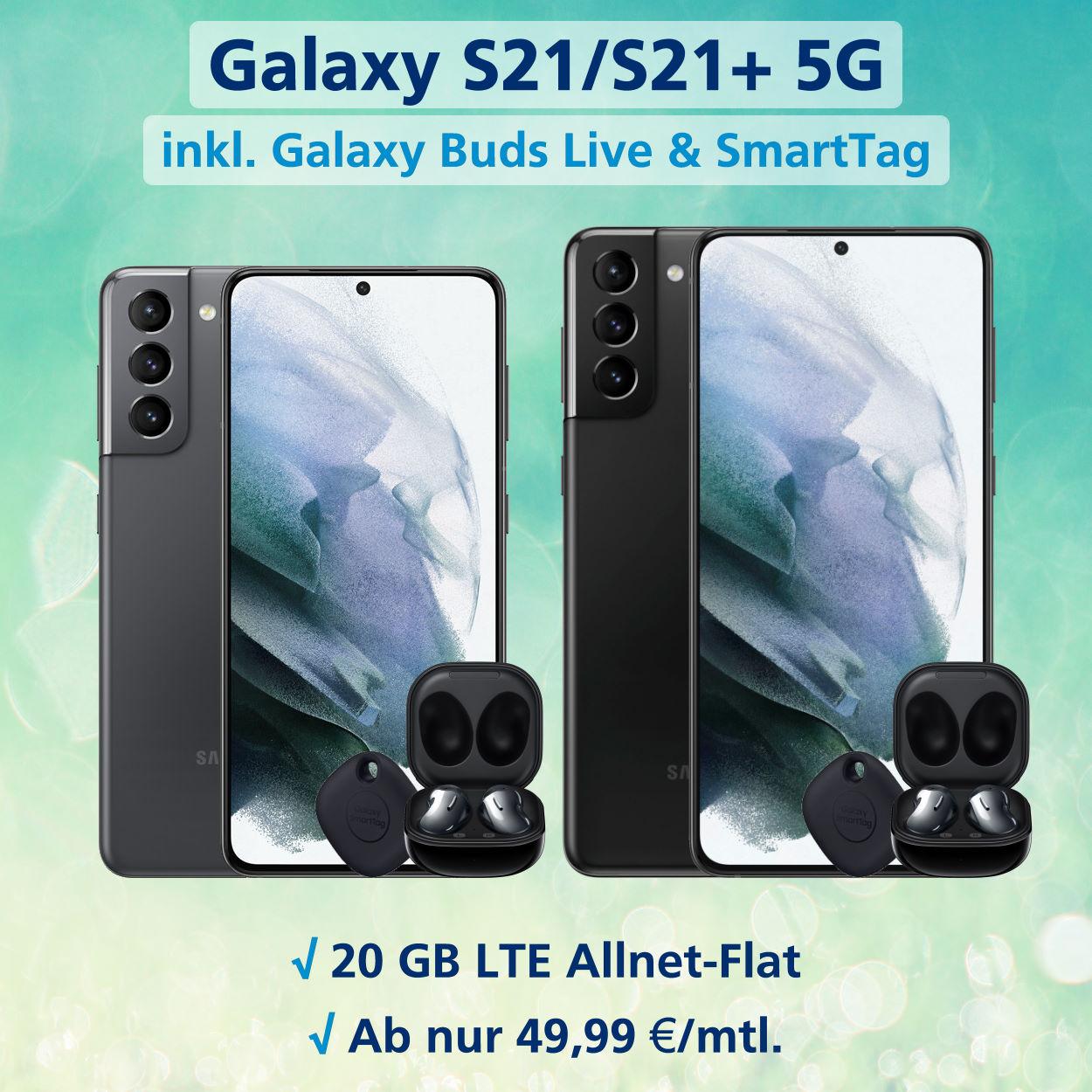 Galaxy S21 5G und S21+ 5G inkl. 20 GB LTE Allnet-Flat